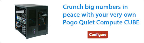 Configure your own Pogo Quiet Compute CUBE