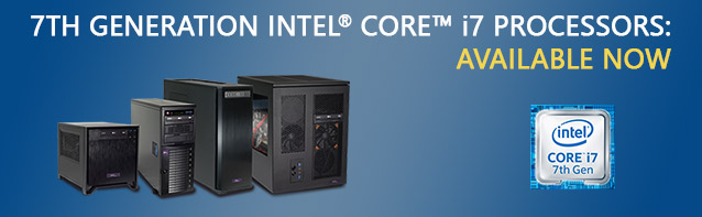 7th Gen Intel Core i7 Now Available