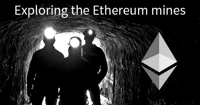 The Ethereum mines