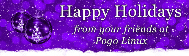 Happy Holidays from your friends at Pogo Linux