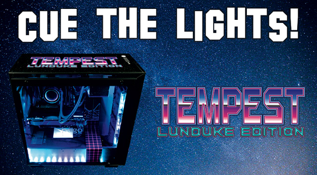 Tempest Lunduke Edition Light Show